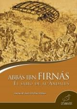 Abbás Ibn Firnás: el sabio de Al-Ándalus