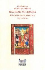 Certámenes de relato breve navidad solidaria en Castilla-La Mancha, 2013-2016