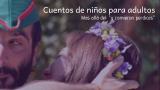 """""""Cuentos de niños para adultos"""" con Juan Villén"""