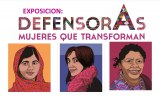 Defensoras, mujeres que transforman