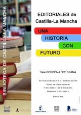 Editoriales de Castilla–La Mancha. Una historia con futuro