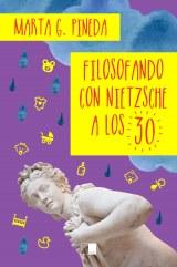 Filosofando con Nietzsche a los 30