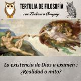 La existencia de Dios a examen: ¿realidad o mito?