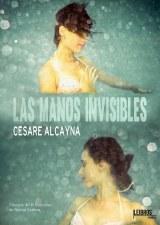 Las manos invisibles