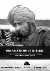 Los asiáticos de Hitler: voluntarios de India, Centro-Asia y Lejano Oriente en el ejército alemán (1941-1945)