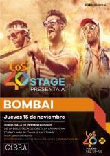 Los 40 Stage presenta a Bombai