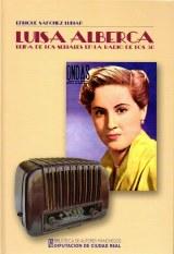 Luisa Alberca: reina de los seriales en la radio de los 50