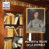 Mujeres y Toledo en la Historia