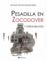Pesadilla en Zocodover y otros relatos