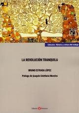 La revolución tranquila de Bruno Estrada
