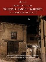 Toledo, amor y muerte