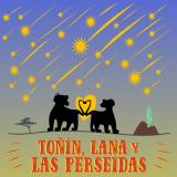 Toñín, Lana y las Perseidas