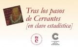 Tras los pasos de Cervantes [en clave estadística]