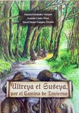 Ultreya et Suseya, por el camino de invierno
