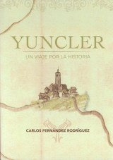 Yuncler: un viaje por la historia