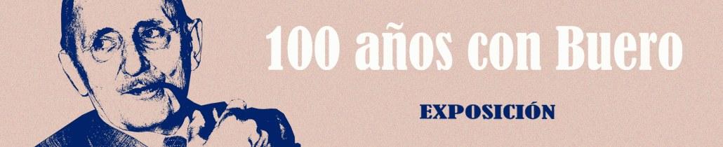 Exposición 100 años con Buero