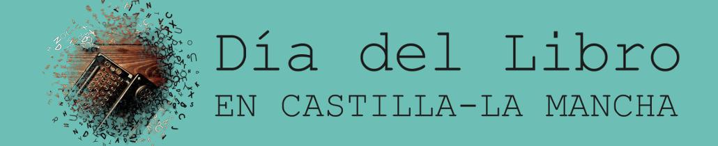 Día del libro en Castilla-La Mancha 2017