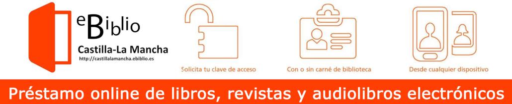 Nuevo acceso abierto a eBiblio Castilla-La Mancha