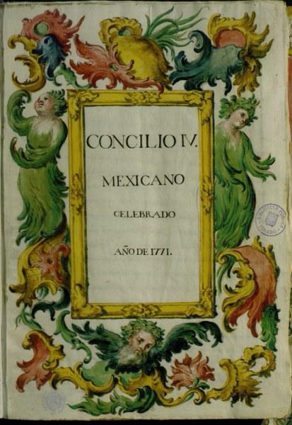 Actas del IV Concilio Mexicano, celebrado en 1771